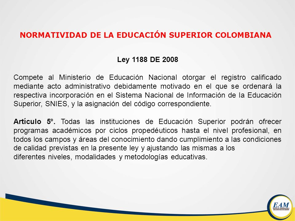 NORMATIVIDAD DE LA EDUCACIÓN SUPERIOR COLOMBIANA