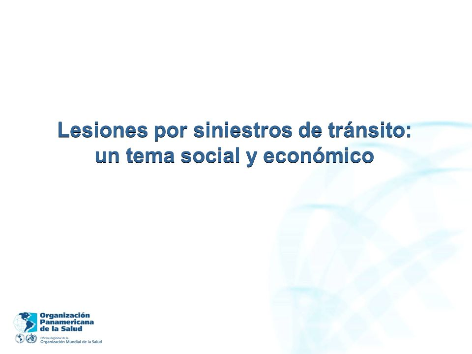Lesiones por siniestros de tránsito: un tema social y económico
