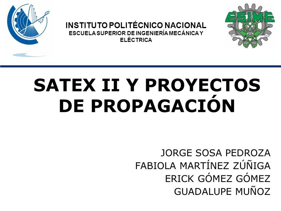 SATEX II Y PROYECTOS DE PROPAGACIÓN