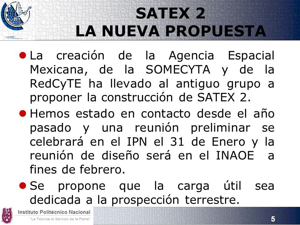 SATEX 2 LA NUEVA PROPUESTA