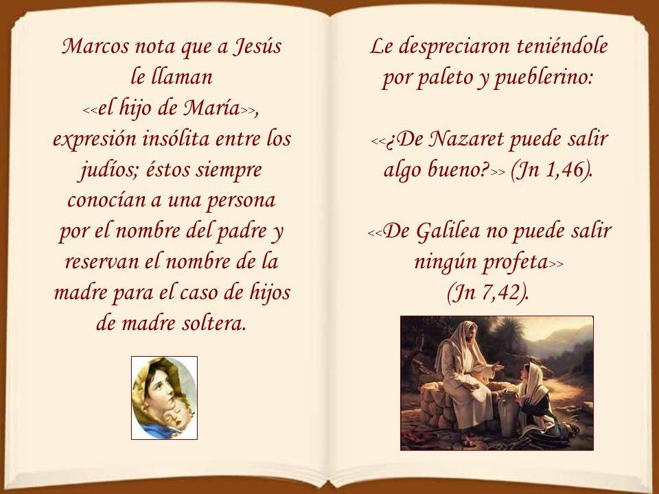 Marcos nota que a Jesús le llaman