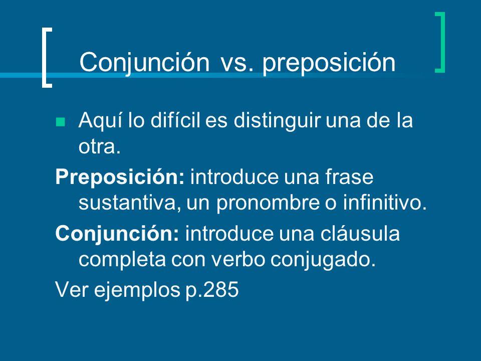 Conjunción vs. preposición
