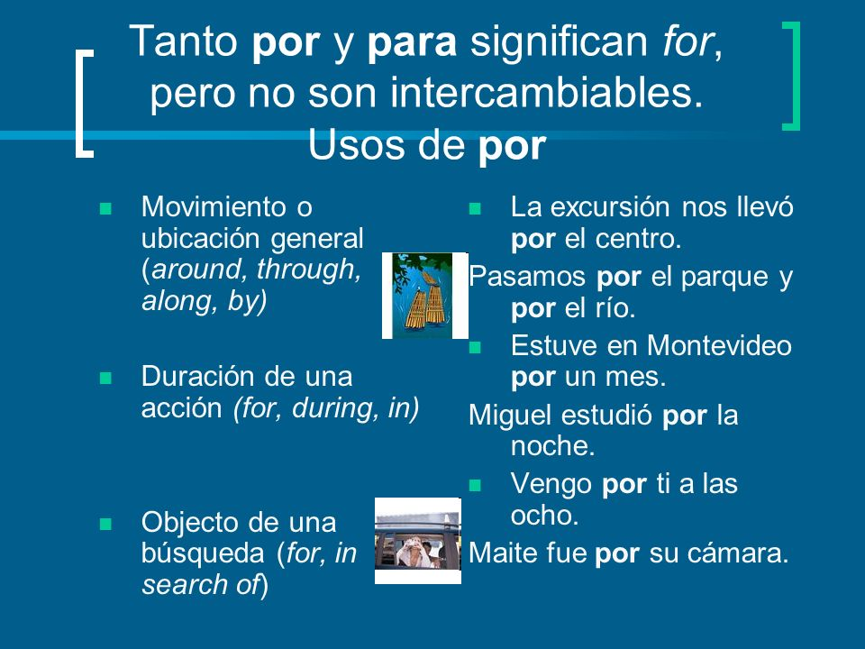 Tanto por y para significan for, pero no son intercambiables