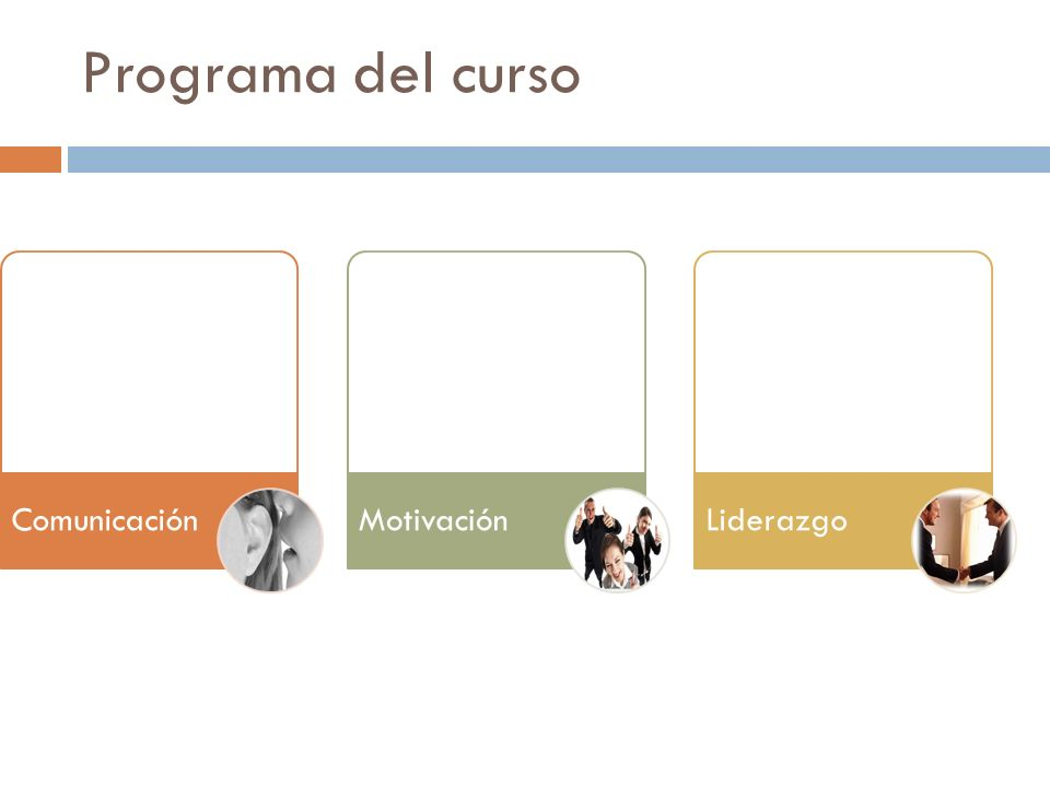 Programa del curso Comunicación Motivación Liderazgo