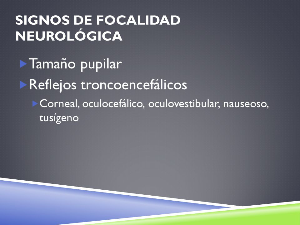 Signos de Focalidad Neurológica