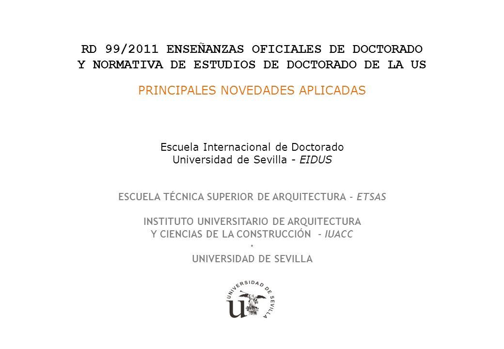 RD 99/2011 ENSEÑANZAS OFICIALES DE DOCTORADO