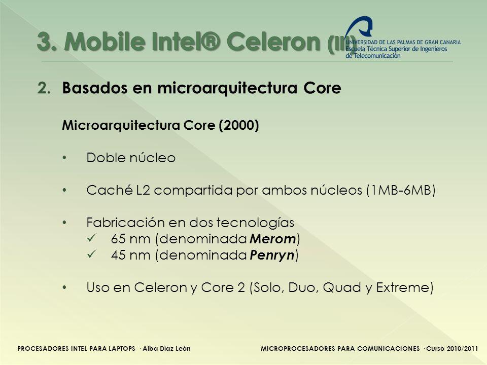 3. Mobile Intel® Celeron (III)
