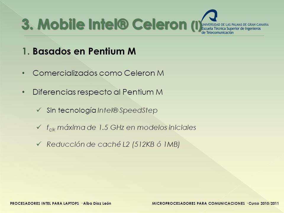 3. Mobile Intel® Celeron (I)