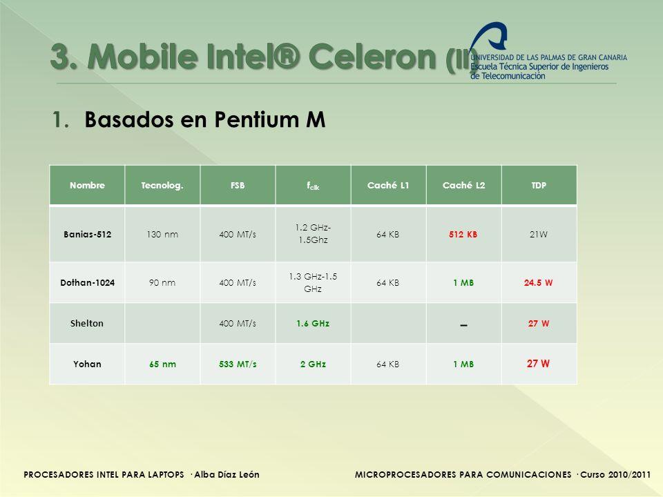 3. Mobile Intel® Celeron (II)