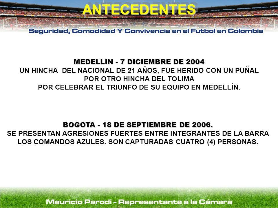 ANTECEDENTES MEDELLIN - 7 DICIEMBRE DE 2004