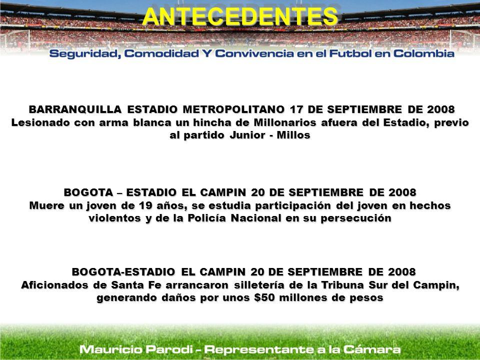 ANTECEDENTES BARRANQUILLA ESTADIO METROPOLITANO 17 DE SEPTIEMBRE DE 2008.