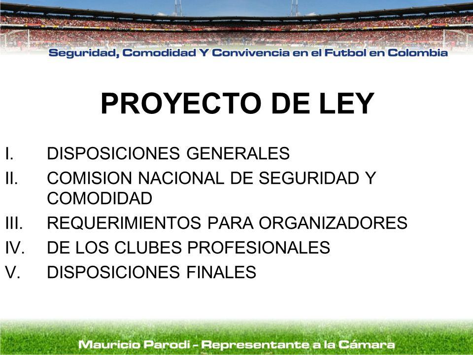 PROYECTO DE LEY DISPOSICIONES GENERALES