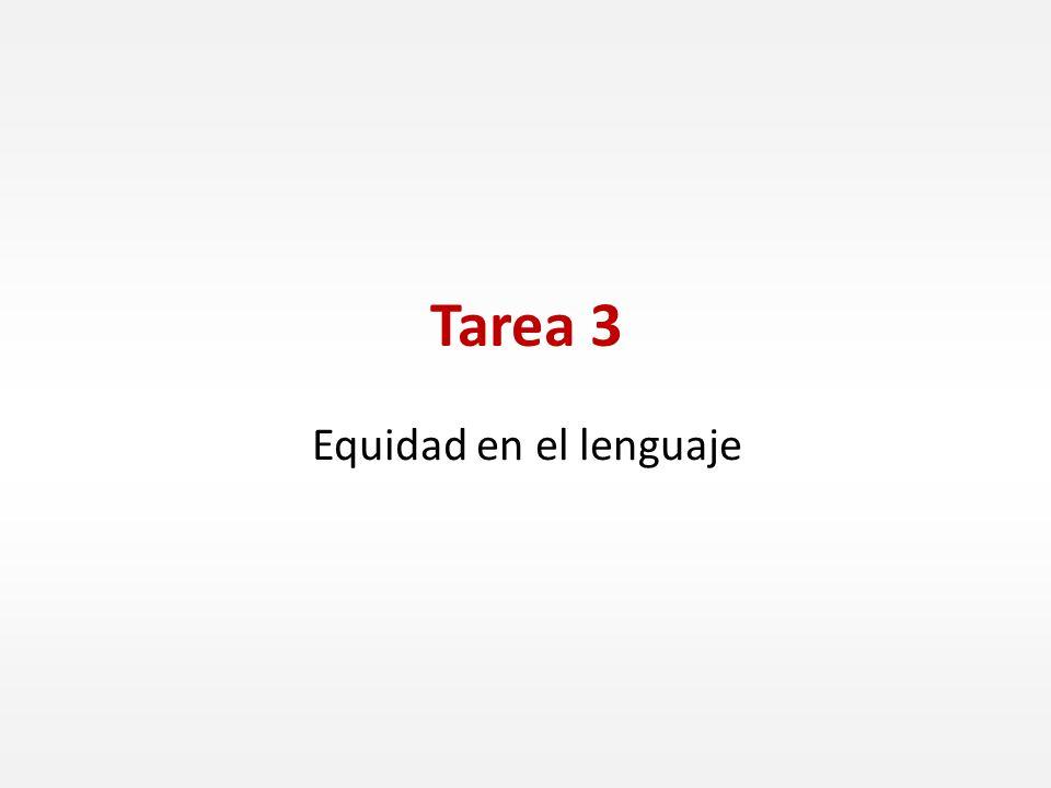 Tarea 3 Equidad en el lenguaje