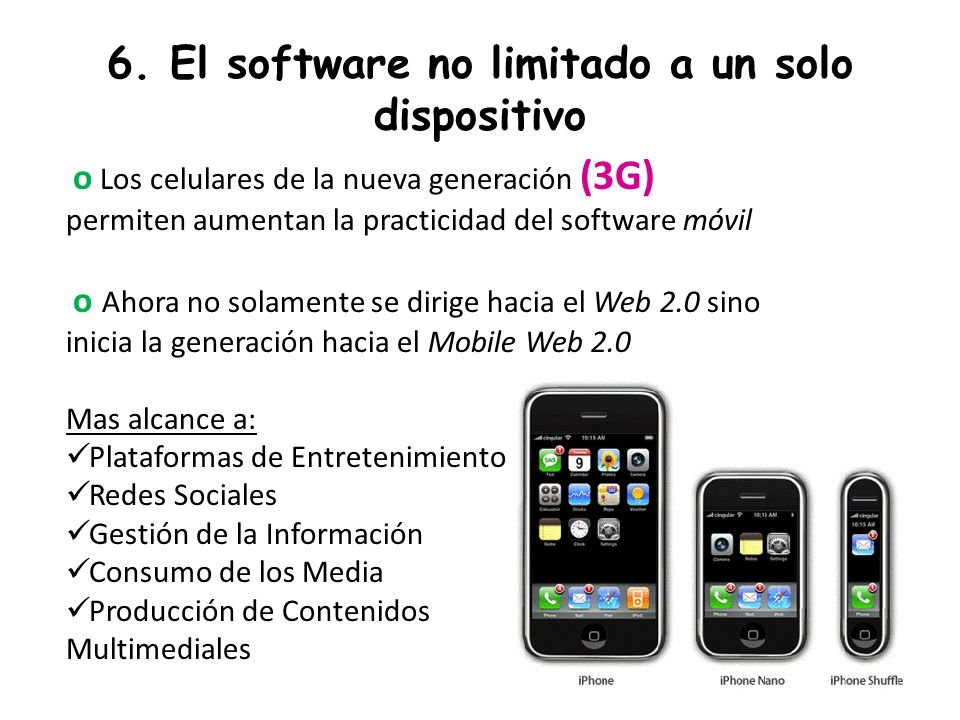 6. El software no limitado a un solo dispositivo