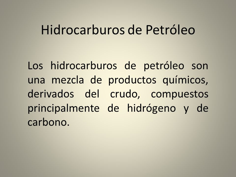 Hidrocarburos de Petróleo