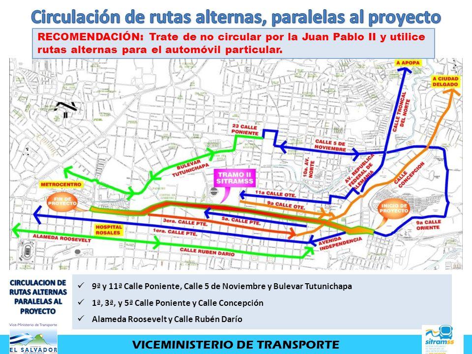 Circulación de rutas alternas, paralelas al proyecto