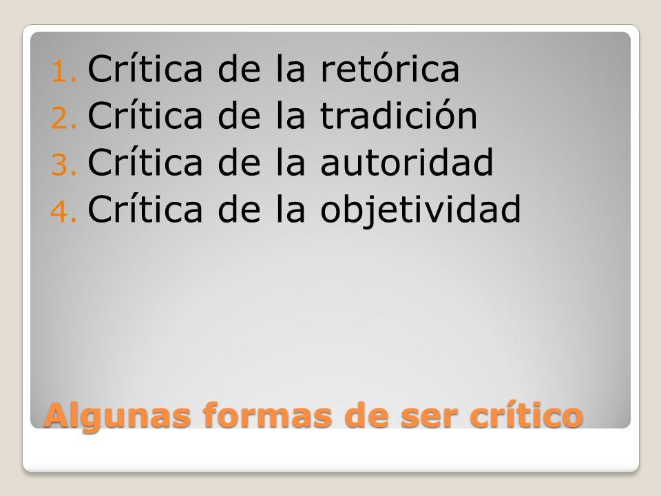 Algunas formas de ser crítico
