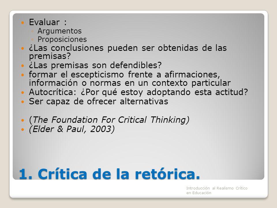 1. Crítica de la retórica. Evaluar :