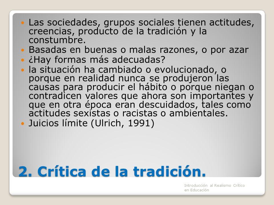 2. Crítica de la tradición.