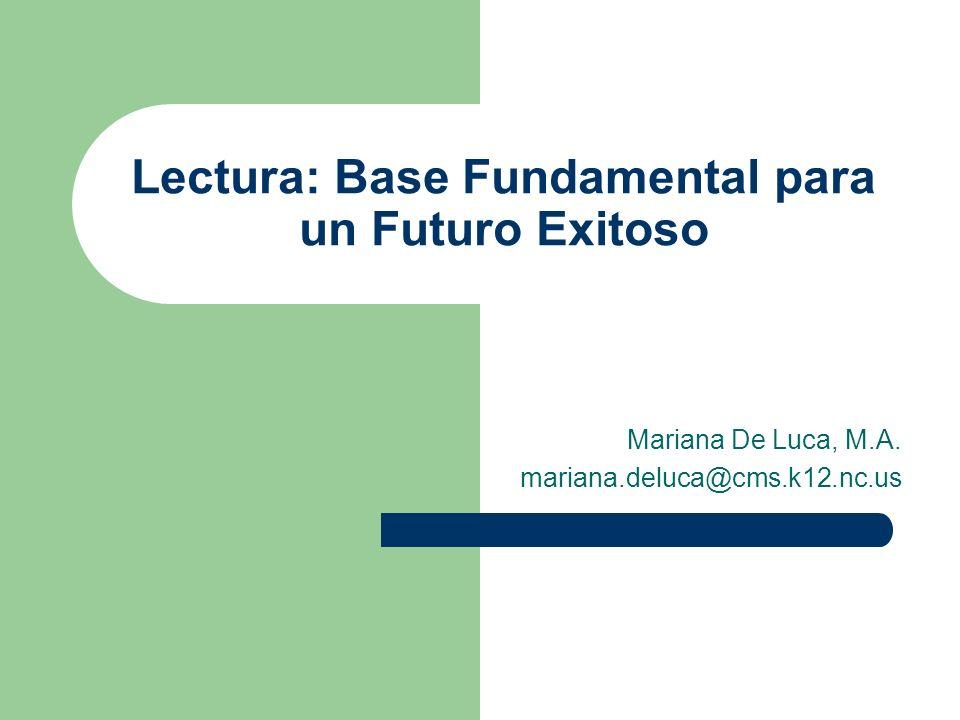 Lectura: Base Fundamental para un Futuro Exitoso