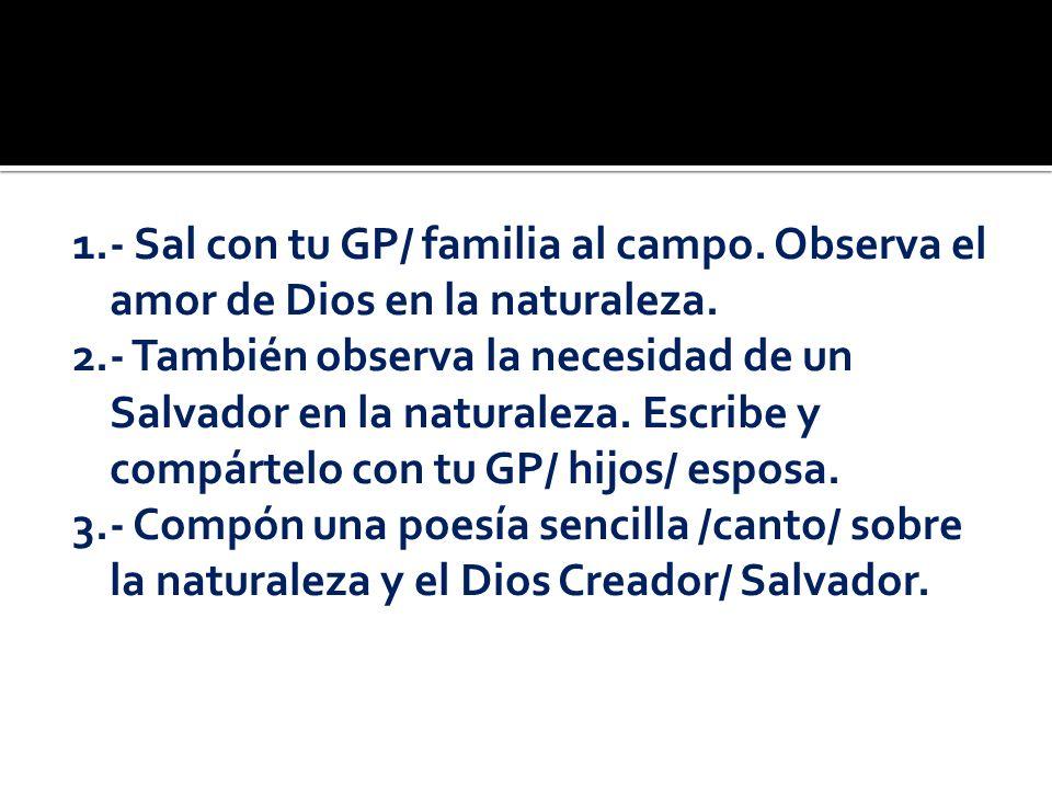 1. - Sal con tu GP/ familia al campo