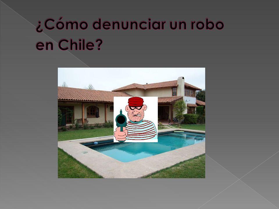 ¿Cómo denunciar un robo en Chile