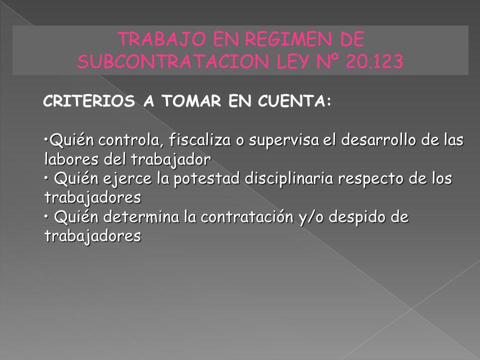 TRABAJO EN REGIMEN DE SUBCONTRATACION LEY Nº 20.123