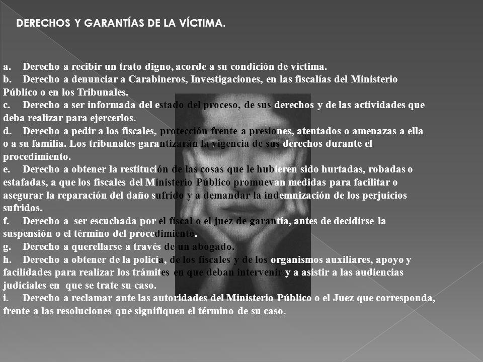 DERECHOS Y GARANTÍAS DE LA VÍCTIMA.