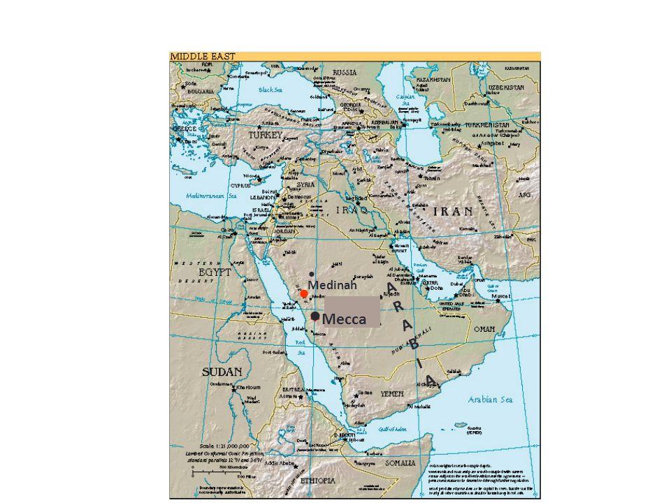 • •Mecca * • ARAB I A Medinah Arabia = Península