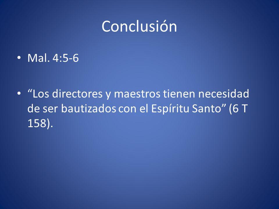 Conclusión Mal. 4:5-6.
