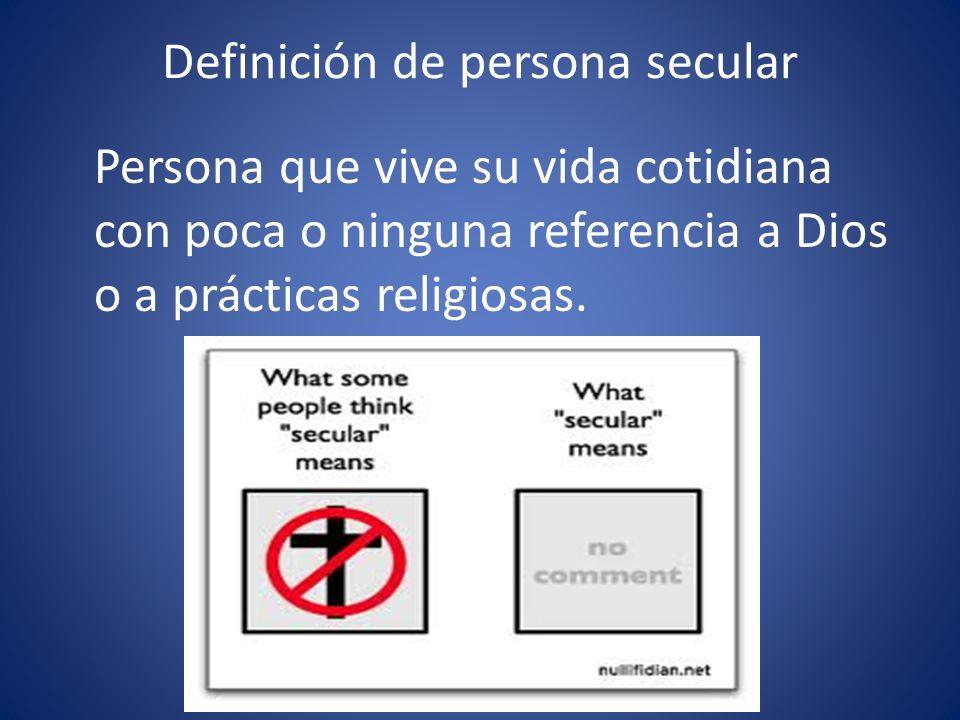 Definición de persona secular