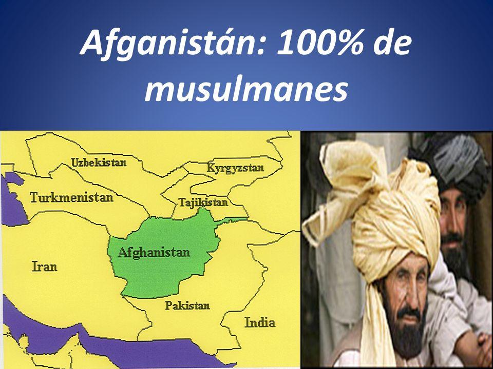 Afganistán: 100% de musulmanes
