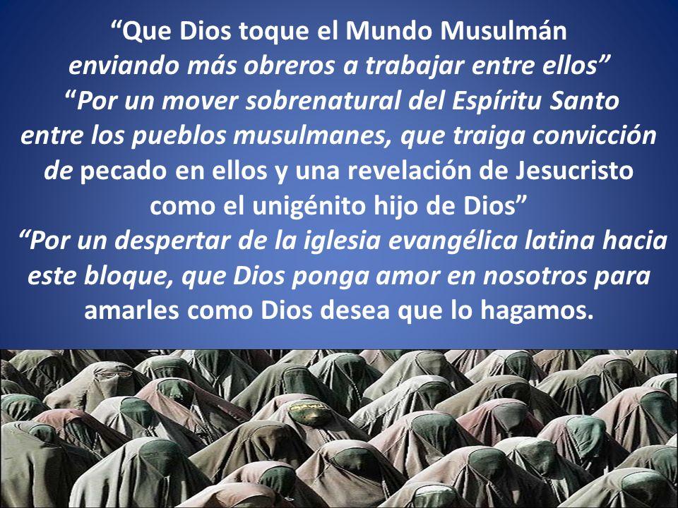 Que Dios toque el Mundo Musulmán