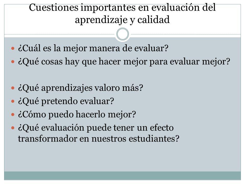 Cuestiones importantes en evaluación del aprendizaje y calidad