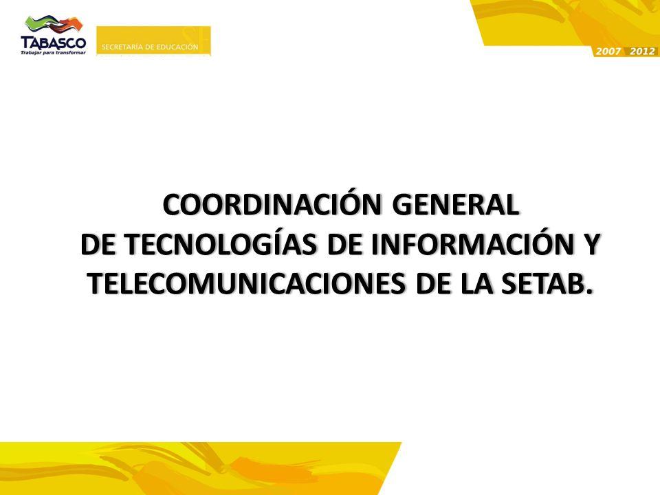 de Tecnologías de Información y Telecomunicaciones de la SETAB.