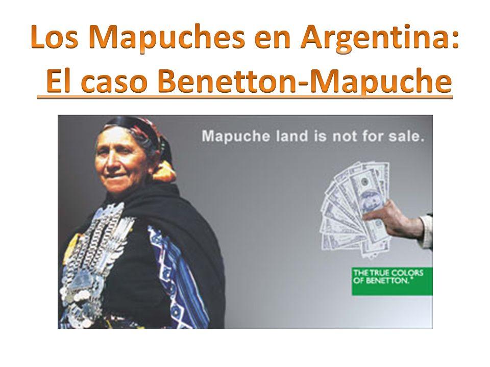los mapuches en argentina el caso benetton mapuche ppt
