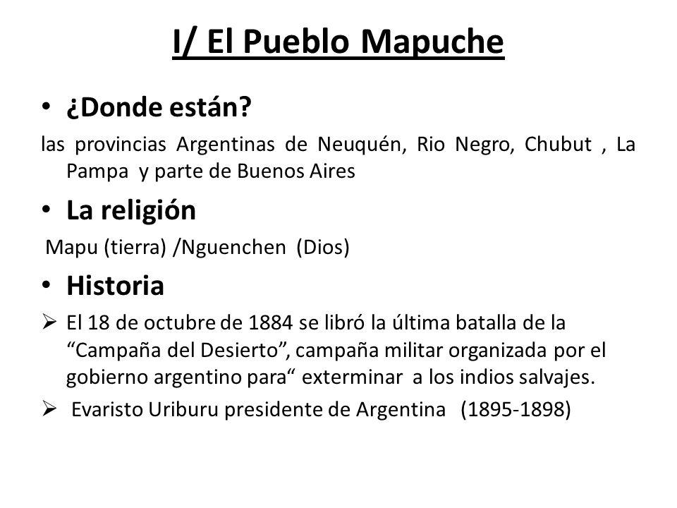 I/ El Pueblo Mapuche ¿Donde están La religión Historia