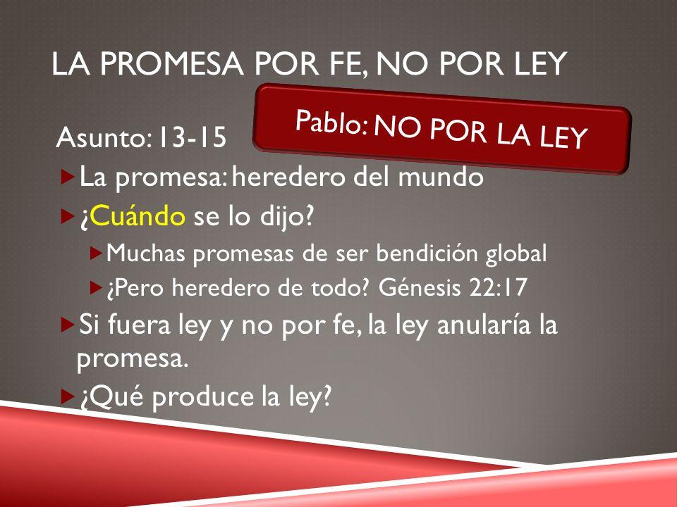 La promesa por fe, no por ley