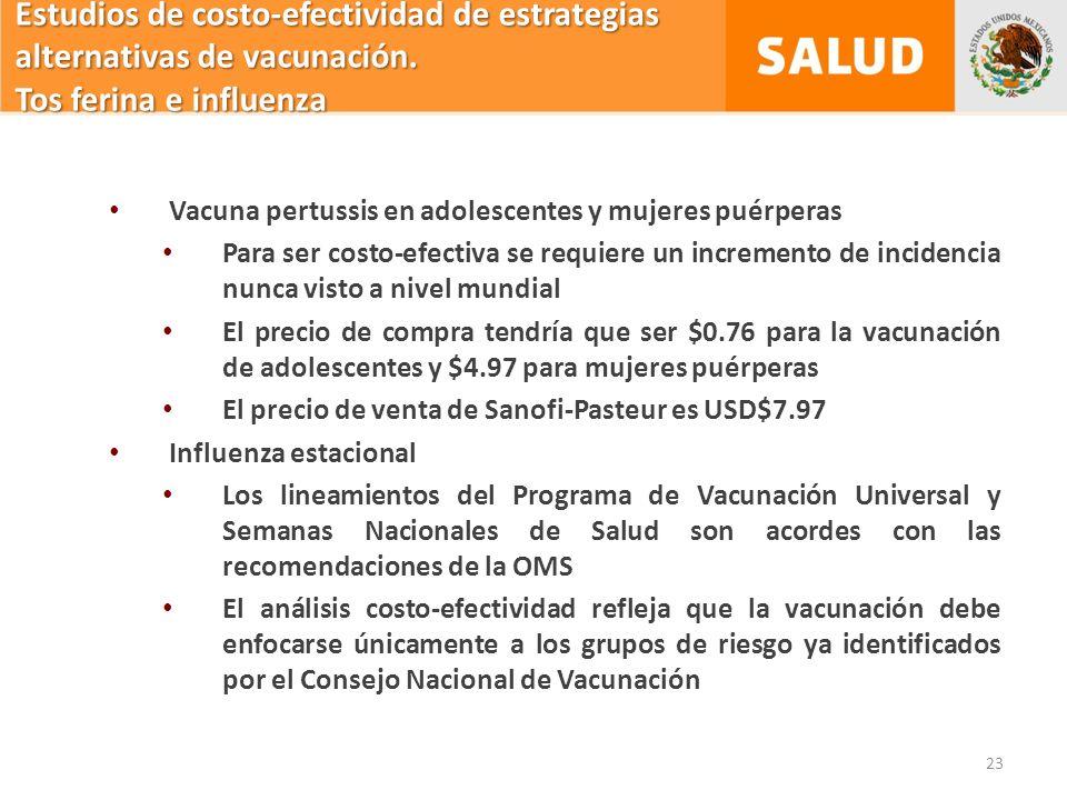Estudios de costo-efectividad de estrategias alternativas de vacunación.