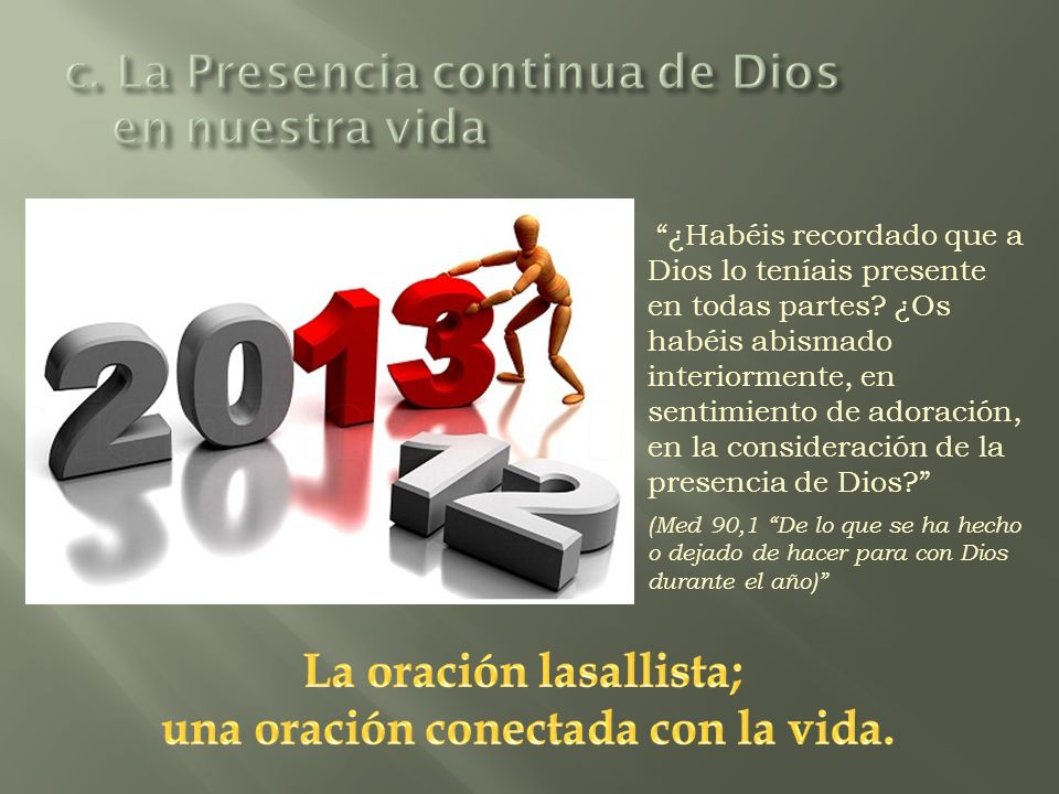 c. La Presencia continua de Dios en nuestra vida