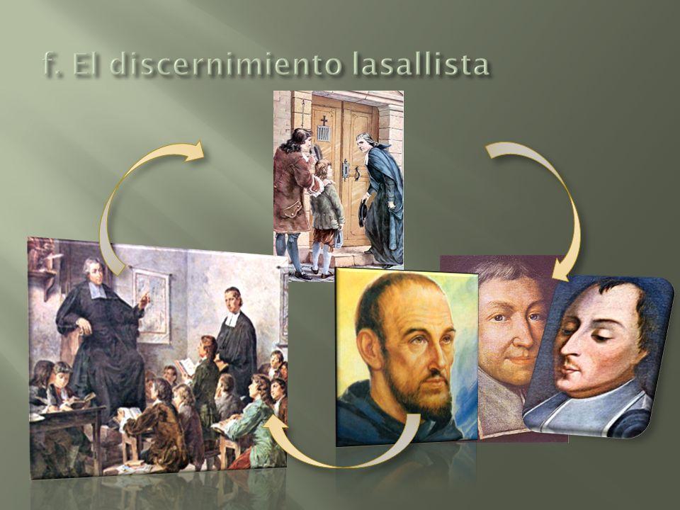 f. El discernimiento lasallista