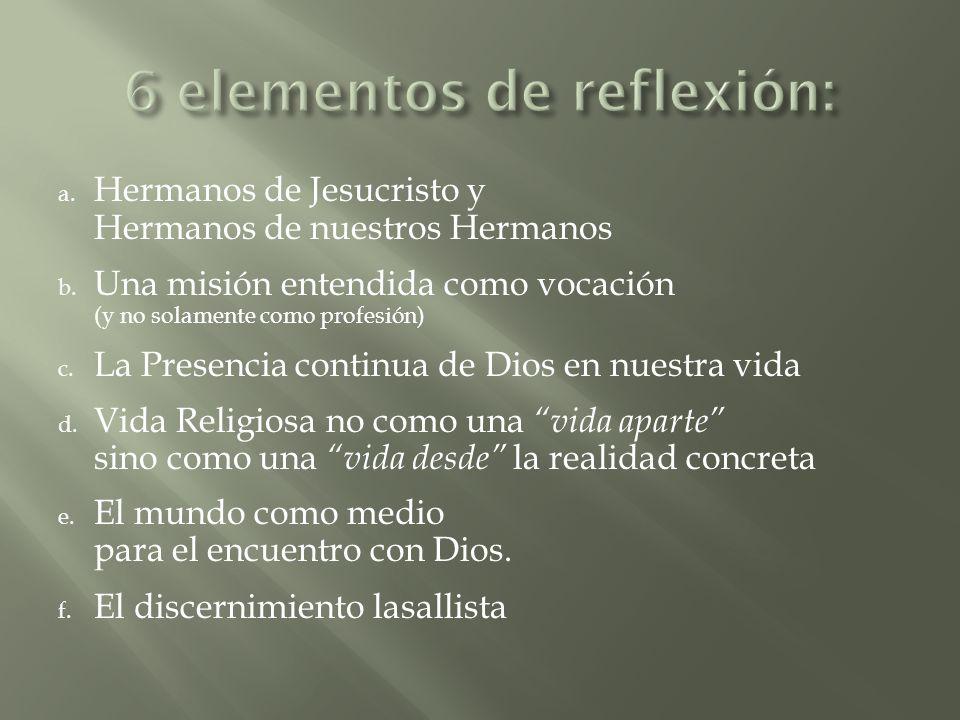 6 elementos de reflexión: