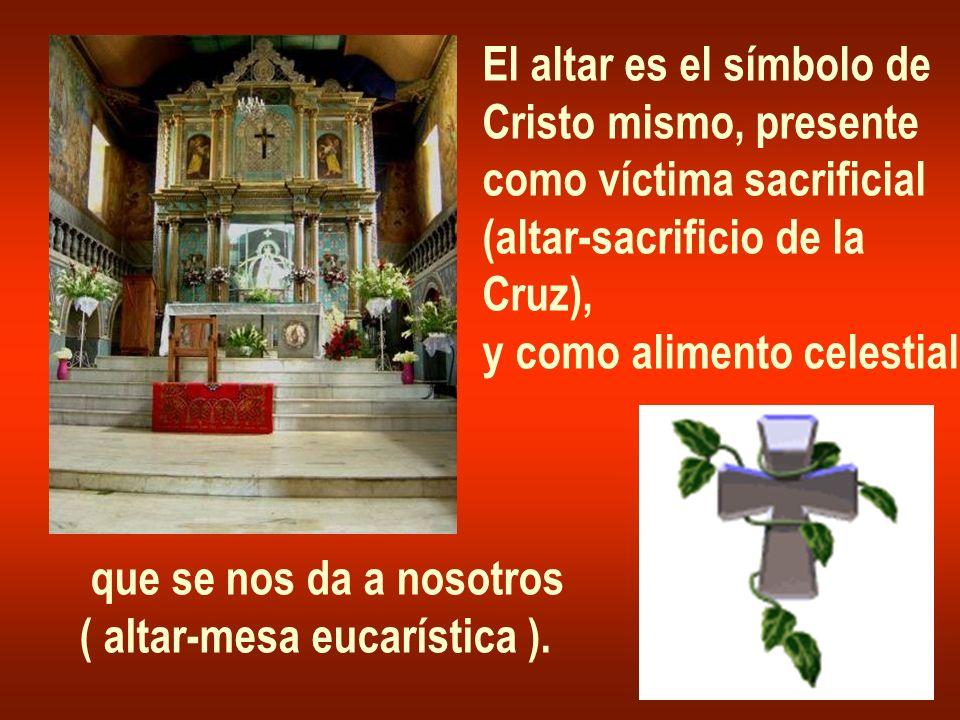 El altar es el símbolo de
