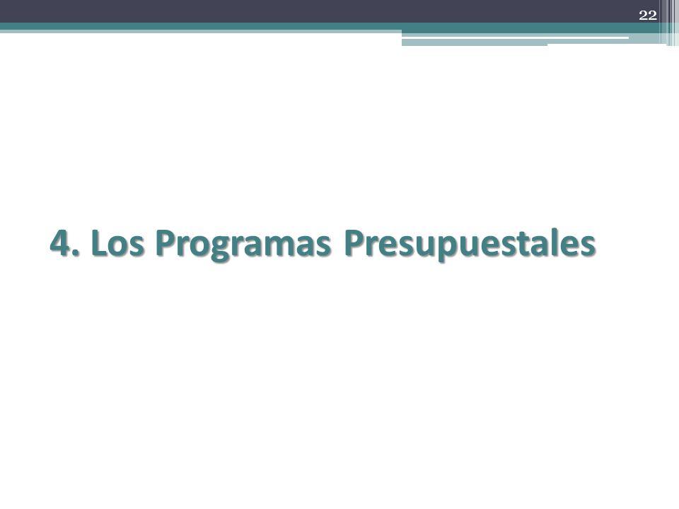 4. Los Programas Presupuestales