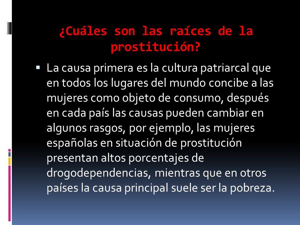 ¿Cuáles son las raíces de la prostitución