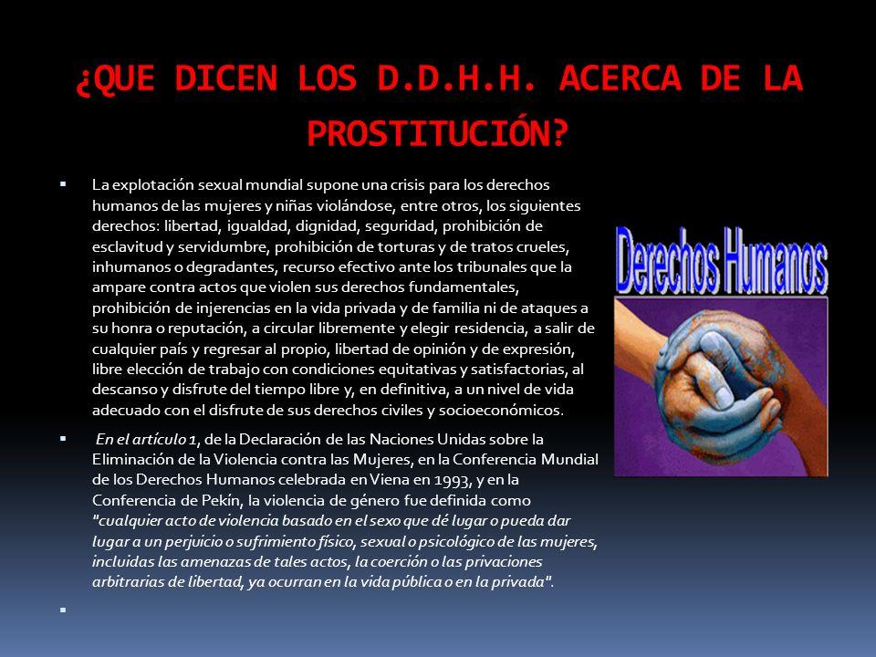 ¿QUE DICEN LOS D.D.H.H. ACERCA DE LA PROSTITUCIÓN