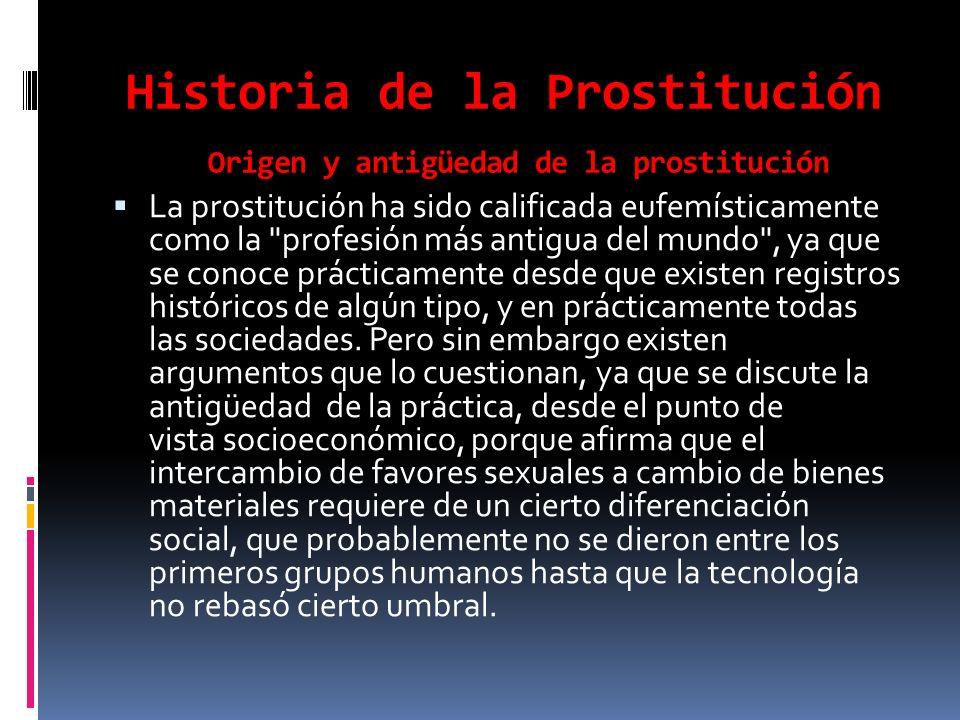 Historia de la Prostitución Origen y antigüedad de la prostitución