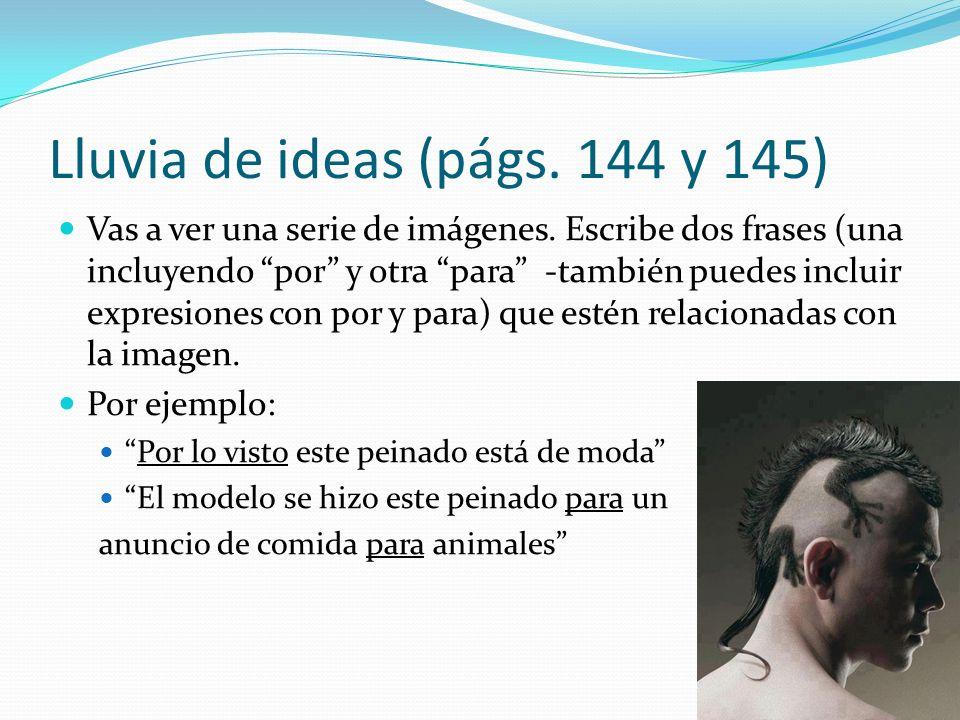 Lluvia de ideas (págs. 144 y 145)