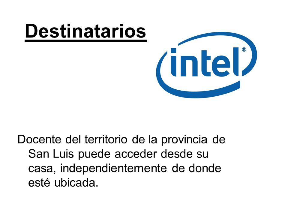 Destinatarios Docente del territorio de la provincia de San Luis puede acceder desde su casa, independientemente de donde esté ubicada.