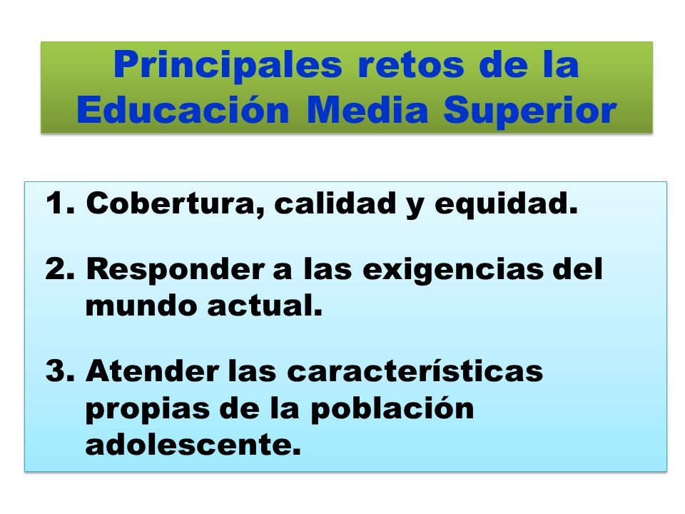 Principales retos de la Educación Media Superior